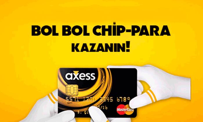 Axess Chip Para Nerede Kullanılır?