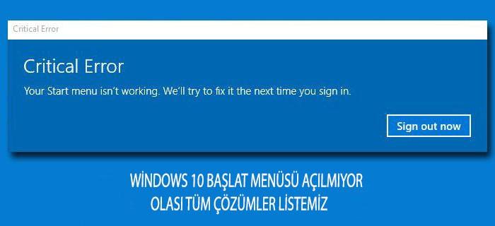windows 10 başlat menüsü açılmıyor tüm çözümler